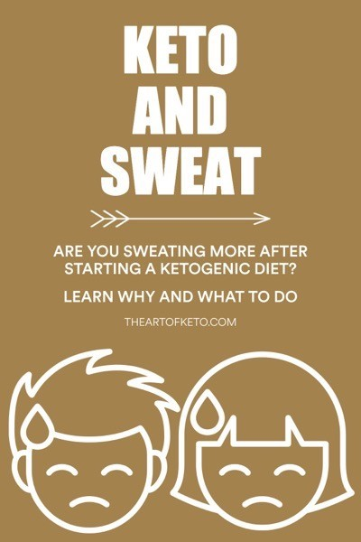 Why am i sweating more on keto pinterest