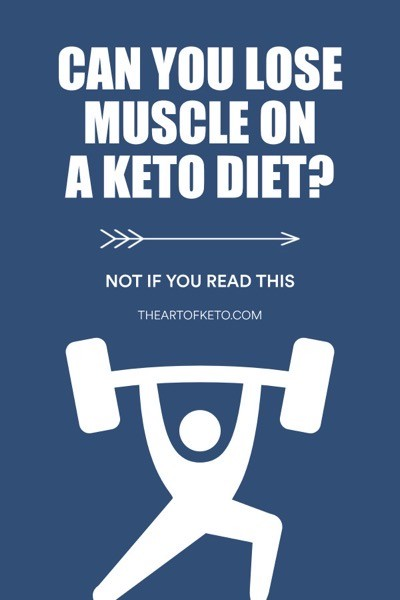 CAN I LOSE MUSCLE ON A KETO DIET
