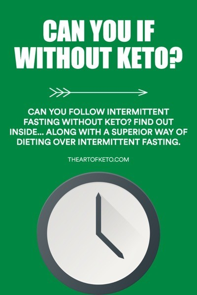 CAN YOU DO IF WITHOUT KETO PINTEREST