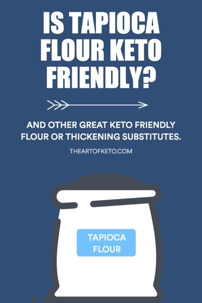 IS TAPIOCA FLOUR KETO FRIENDLY PINTEREST