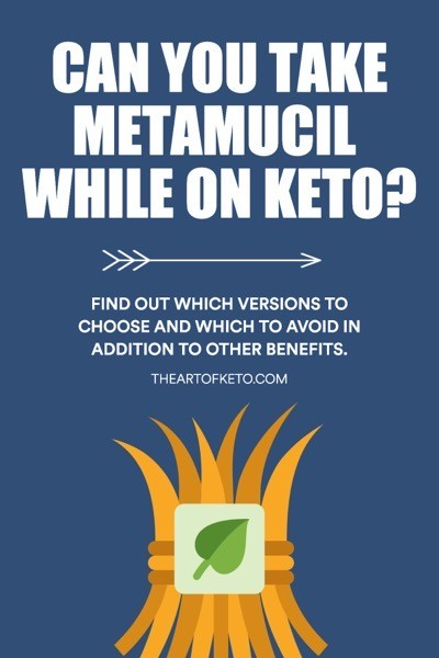Can i take metamucil on keto pinterest
