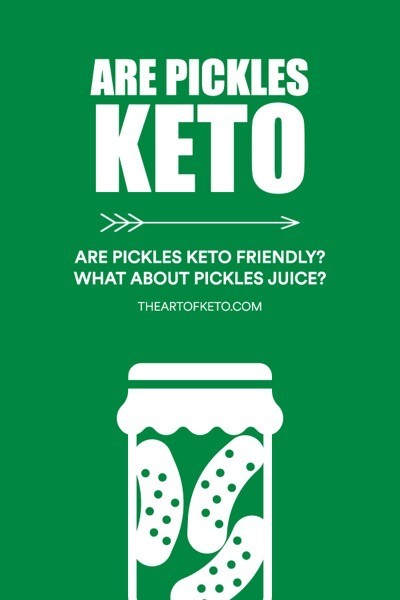 ARE PICKLES KETO FRIENDLY PINTEREST