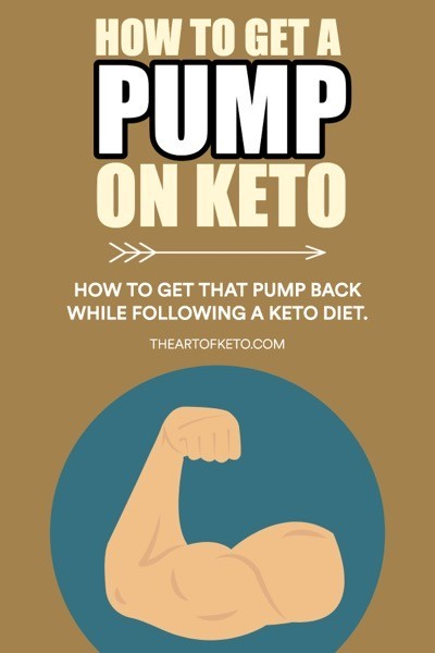 HOW TO GET A PUMP ON KETO PINTEREST