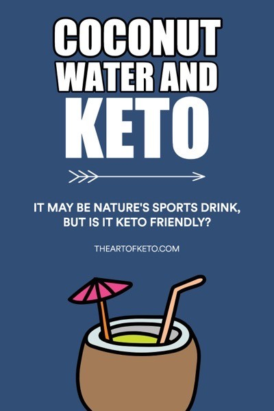 IS COCONUT WATER KETO FRIENDLY PINTEREST