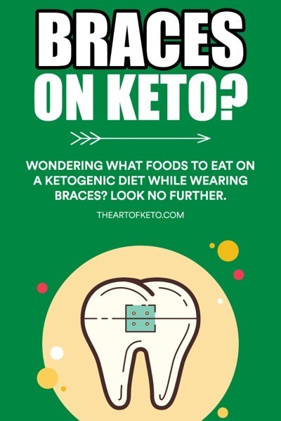 KETO WITH BRACES PINTEREST
