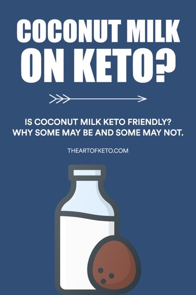 Is coconut milk keto friendly pinterest