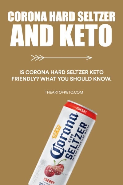 IS CORONA HARD SELTZER KETO