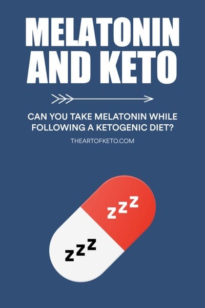 Can you take melatonin on keto PINTEREST