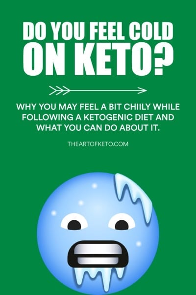 Does ketosis make you feel cold pinterest